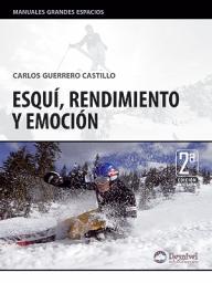 Esquí, rendimiento y emoción