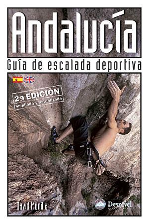 Andalucía. Guía de Escalada Deportiva
