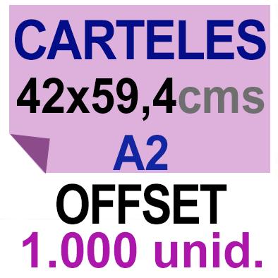 1,000 Cartel A2- 42x59,4- Impresión Offset 1 cara- Papel offset o couché