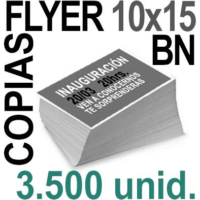 3,500  Flyer 10x15 - 875Copias ByN  en 90 grms -1 cara + Cortes