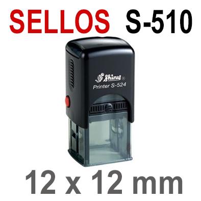 Sellos Automáticos S-510  12x12mm  SHINY