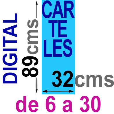 Cartel  89x32 - De 6 a 30 Impresión Digital en papel póster