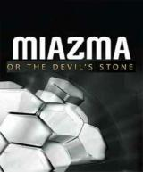 Miazma or the Devil's Stone