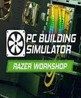 PC Building Simulator - Razer Workshop (DLC)