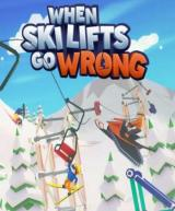 When Ski Lifts Go Wrong (Incl. Early Access)