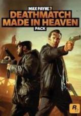 Max Payne 3 - Deathmatch Made in Heaven Pack (DLC)
