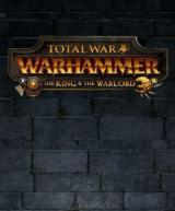 Total War: Warhammer - The King and the Warlord (DLC)