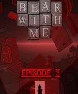 Bear With Me - Episode Three DLC