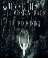 Quake II - Mission Pack: The Reckoning (DLC)