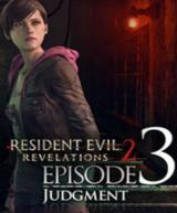 Resident Evil: Revelations 2 - Episode Three: Judgment (DLC)