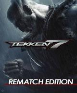 Tekken 7 (Rematch Edition)