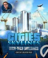 Cities: Skylines - High-Tech Buildings (DLC)