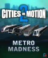 Cities in Motion 2 - Metro Madness (DLC)