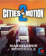 Cities in Motion 2 - Marvellous Monorails (DLC)