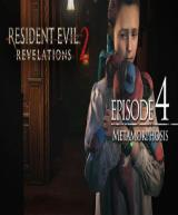 Resident Evil: Revelations 2 - Episode Four: Metamorphosis (DLC)