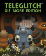 Teleglitch (Die More Edition)