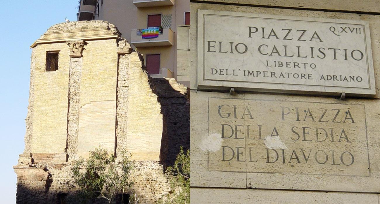 La Sedia del Diavolo è il luogo più maligno di Roma