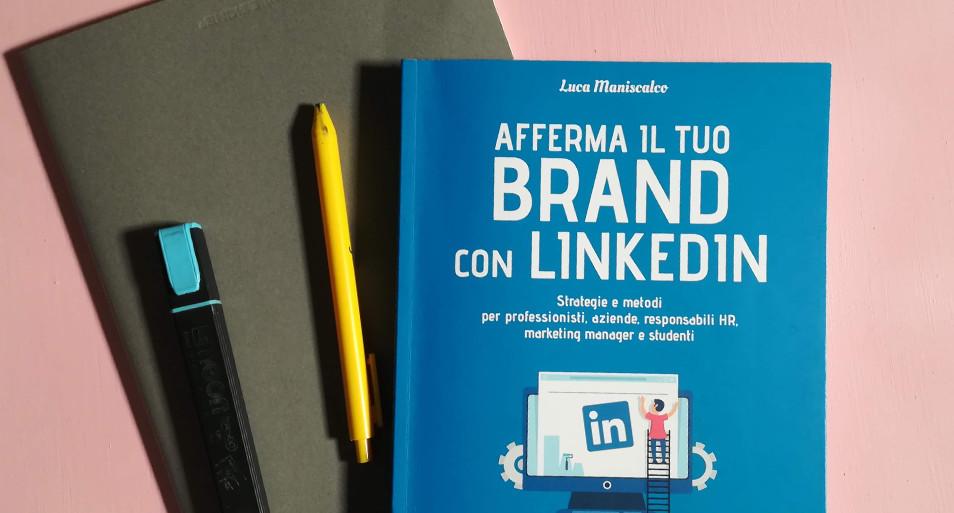 Un libro per (ri)scoprire LinkedIn