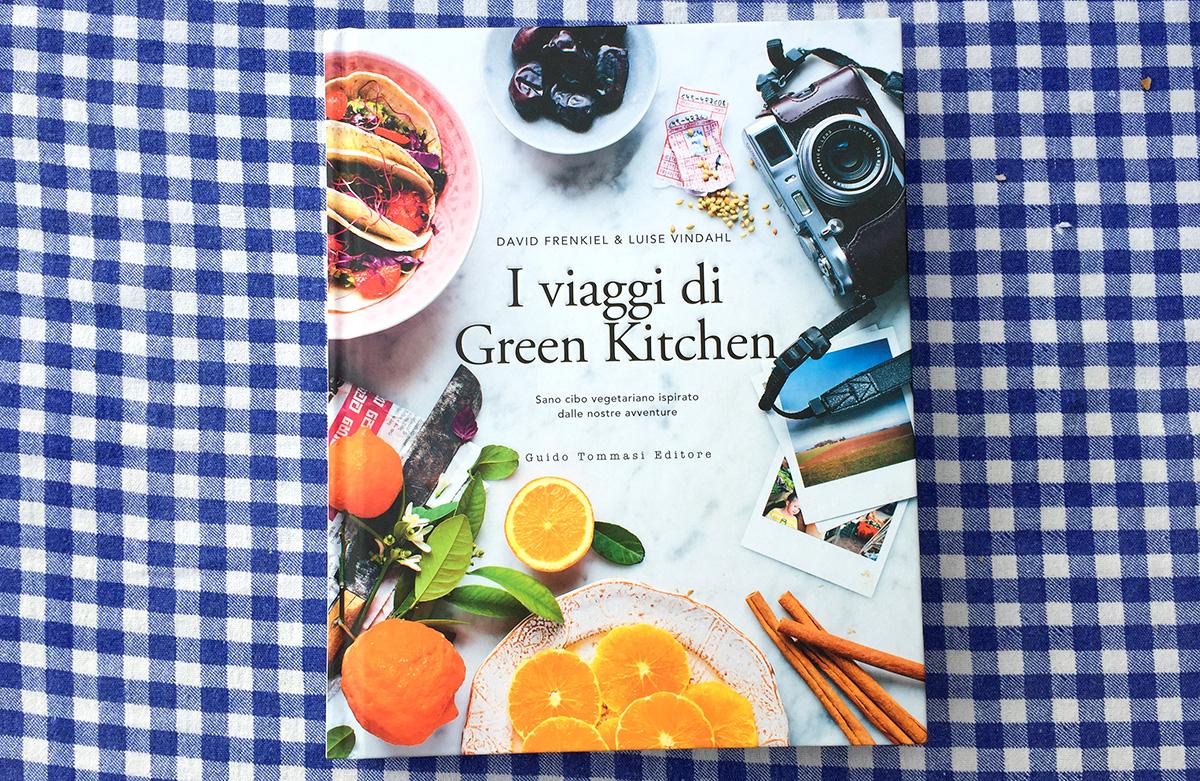 Tutti più belli, sani & contenti con le ricette de 'I Viaggi di Green Kitchen' - DailyFood