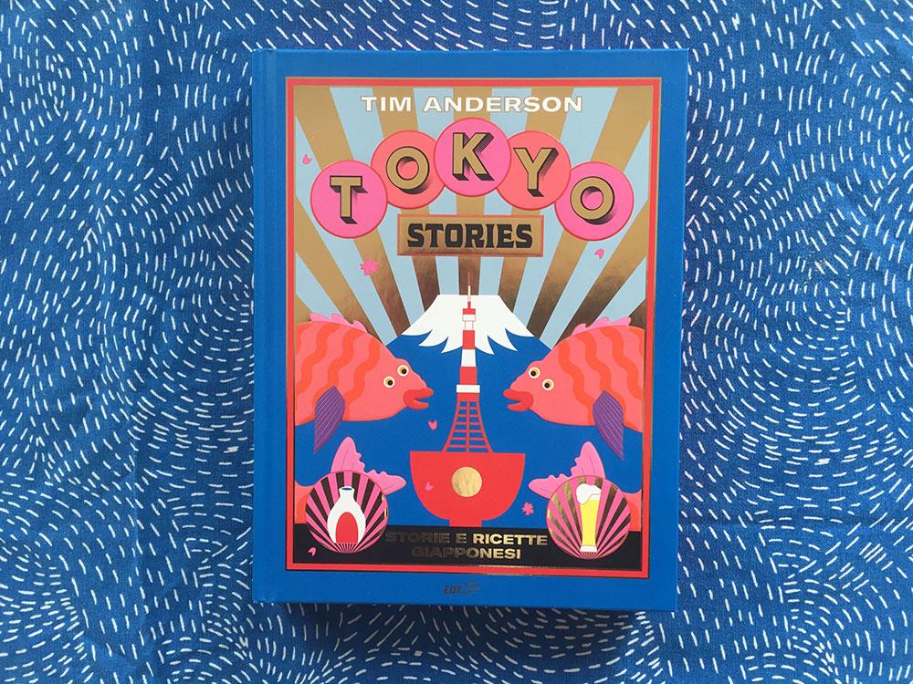 """""""Tokyo Stories"""", il libro sulla cucina giapponese più bello che c'è - DailyFood"""