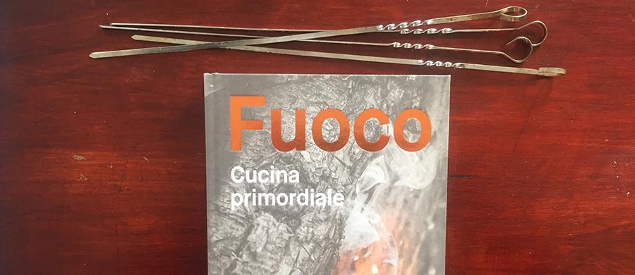"""""""FUOCO - Cucina primordiale"""": come il fuoco trasforma ingredienti buoni in eccellenti - DailyFood"""