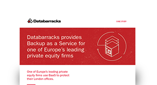 Databarracks provides BaaS for one of Europe's leading private equity firms