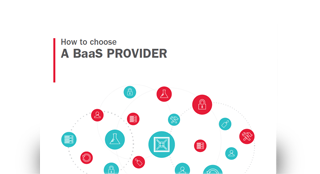 How to choose a BaaS provider