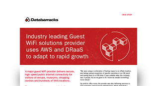 Industry leading Guest WiFi solutions provider uses AWS and DRaaS to adapt to rapid growth