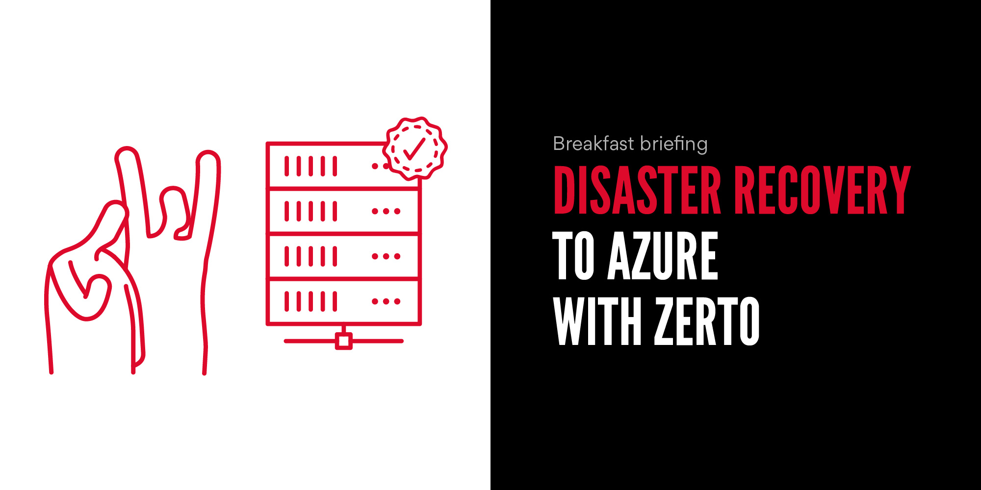 Disaster Recovery to Azure with Zerto