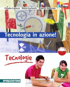 Tecnologia in azione! - Tecnologie