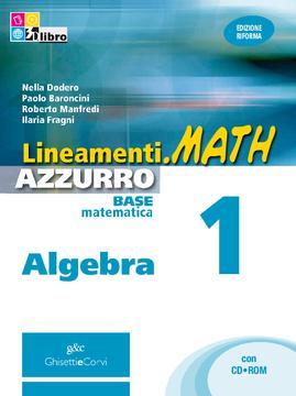 Lineamenti.math AZZURRO Algebra vol 1