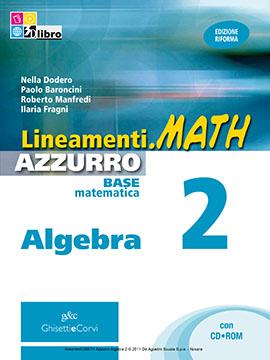 Lineamenti.math AZZURRO Algebra vol 2