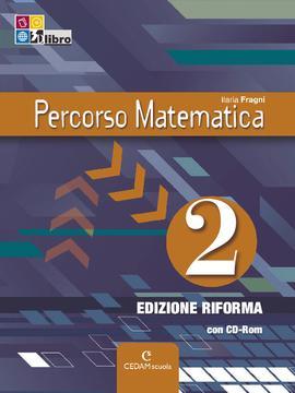 Percorso Matematica ed. Riforma vol 2
