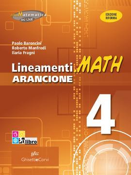 Lineamenti.math ARANCIONE vol 4