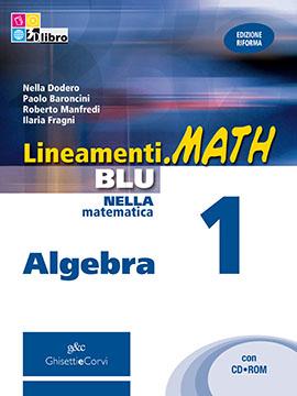 Lineamenti.math BLU Algebra vol 1