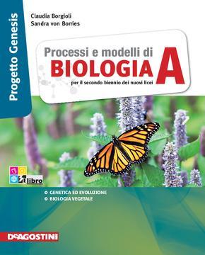 Processi e modelli di BIOLOGIA vol A