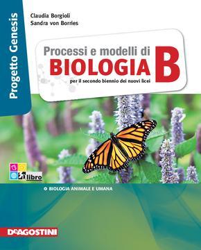 Processi e modelli di BIOLOGIA vol B