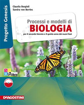 Processi e modelli di BIOLOGIA volume unico