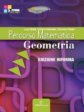 Percorso Matematica ed. Riforma Geometria