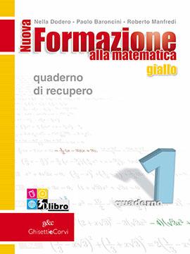 Nuova Formazione alla Matematica GIALLO A quad. recupero 1