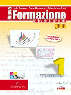 Nuova Formazione alla Matematica GIALLO vol 1