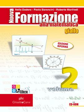 Nuova Formazione alla Matematica GIALLO vol 2