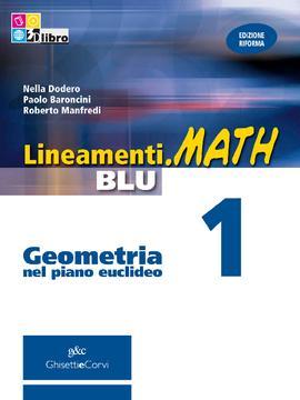 Lineamenti.math BLU Geometria vol 1