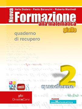 Nuova Formazione alla Matematica GIALLO B quad. recupero 2