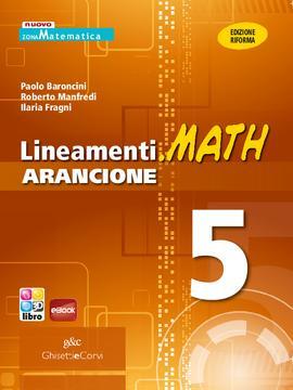 Lineamenti.math ARANCIONE vol 5