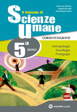 Il manuale di SCIENZE UMANE - 5° anno