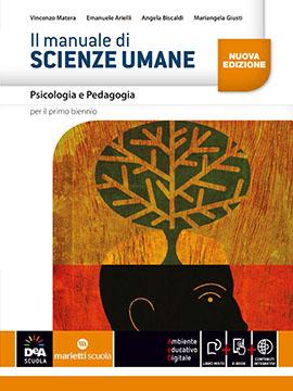 Il manuale di SCIENZE UMANE - Psicologia e Pedagogia