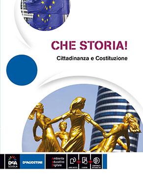 CHE STORIA! 1 cittadinanza e costituzione