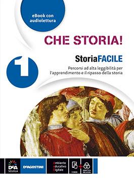 Che storia! - storiaFACILE 1