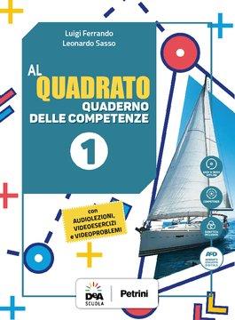 Al quadrato - Quaderno delle competenze 1